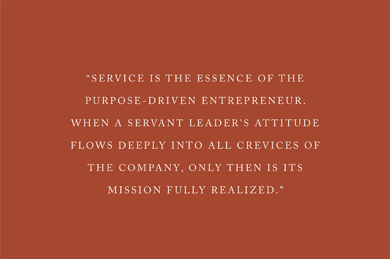 Service is the Essence of the Purpose-driven Entrepreneur