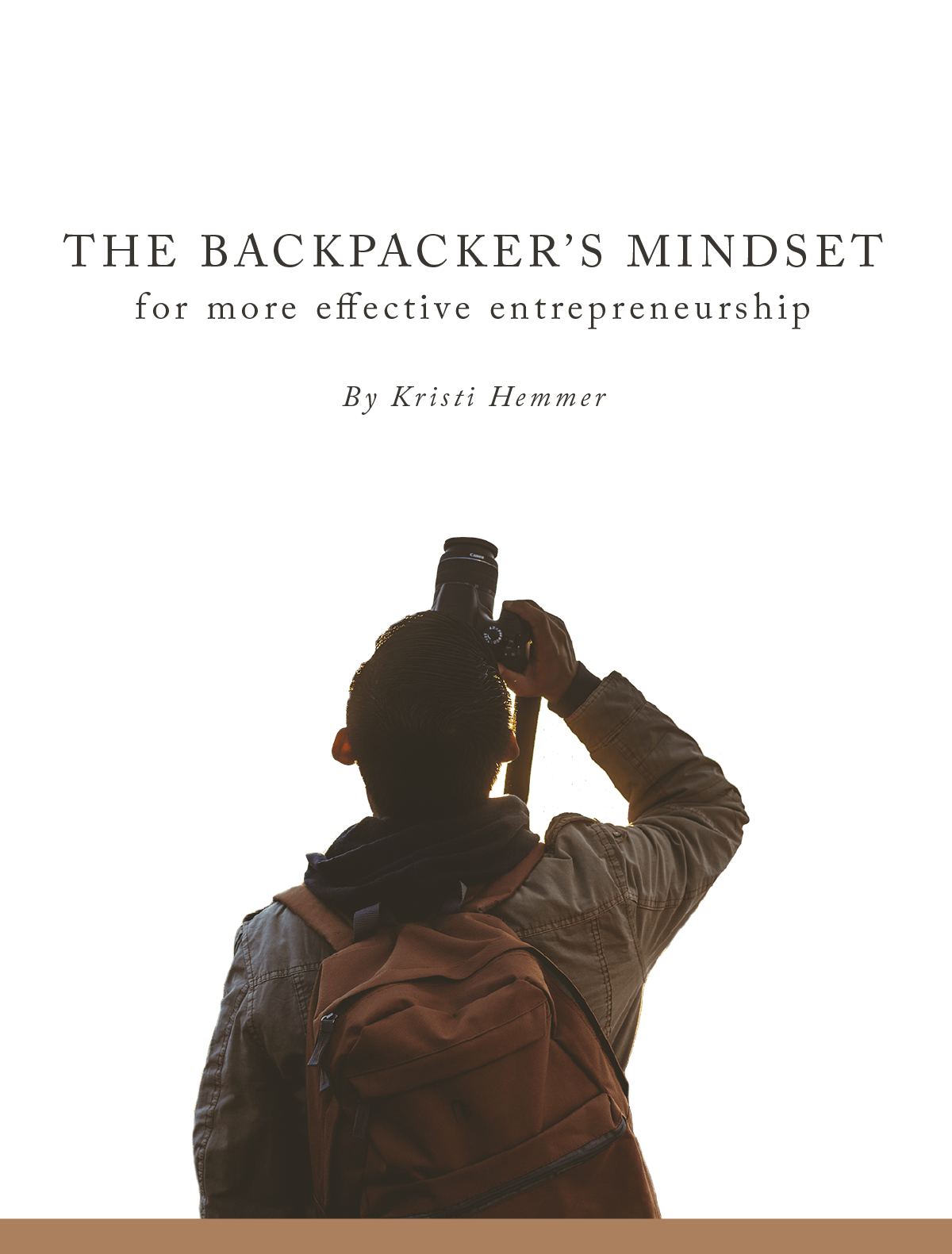 The Backpacker's Mindset for More Effective Entrepreneurship - Learn How to Become a Social Entrepreneur
