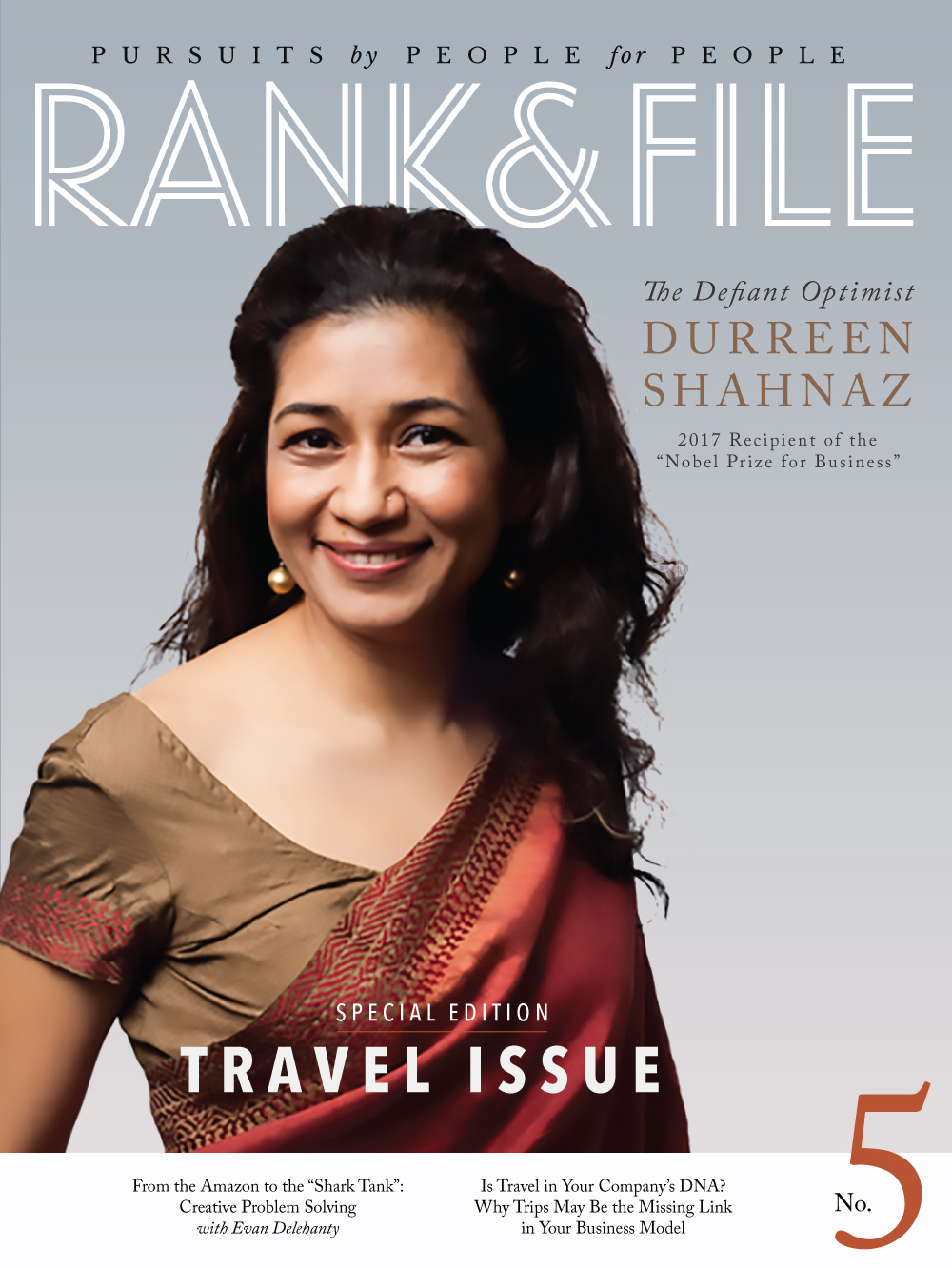 Issue Five Special Edition Travel Issue - Rank & File Magazine for Purpose-driven Entrepreneurs, Social Enterprises and Conscious Companies