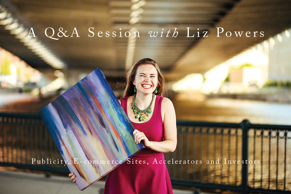 Tips on Publicity, E-commerce Sites, Accelerators and Investors by fellow purpose-driven entrepreneur - Liz Powers