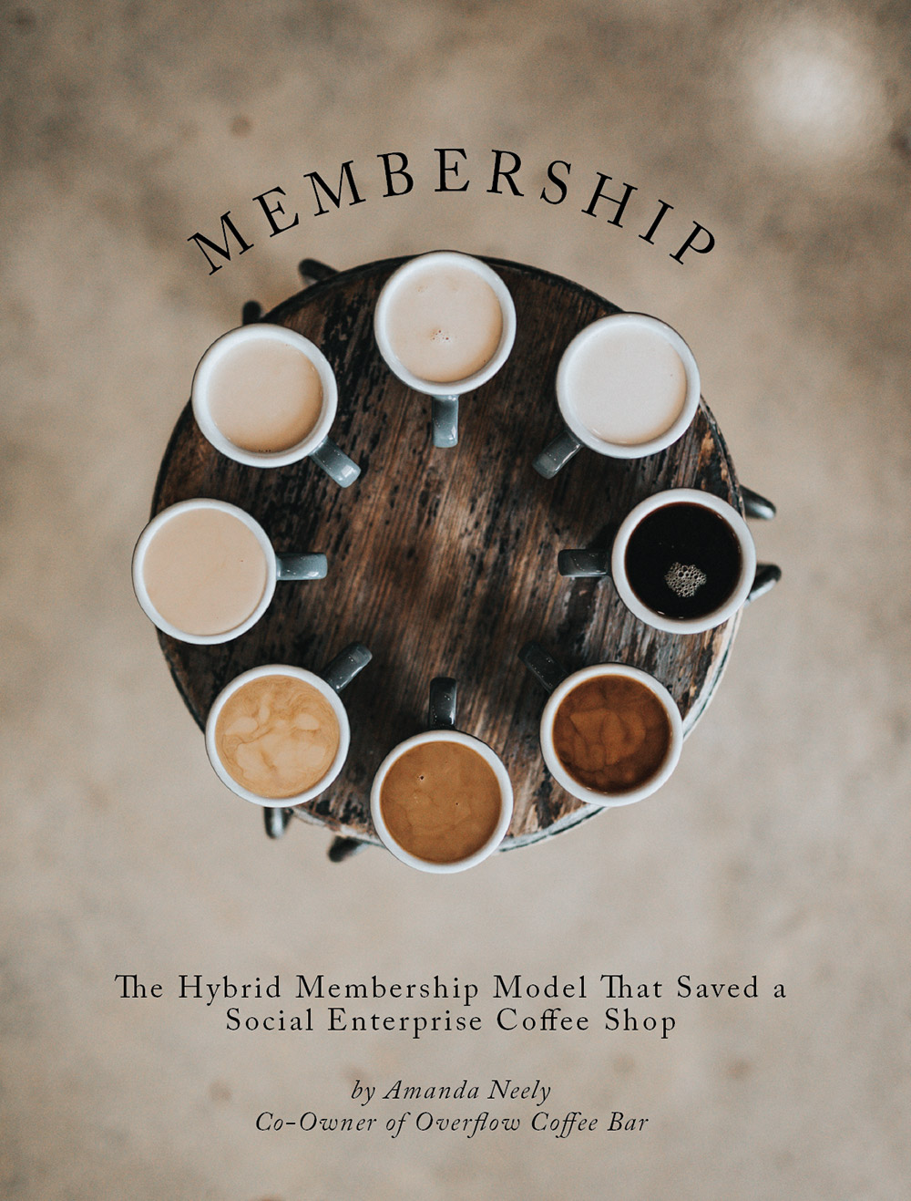 Membership Models for Social Enterprise - By Amanda Neely