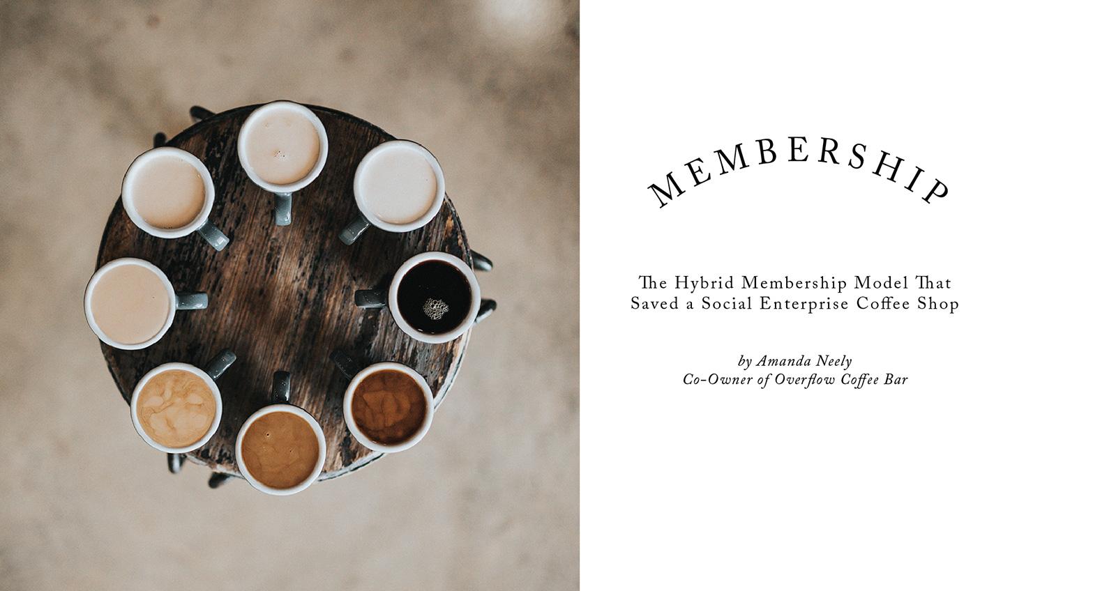 Membership Models for Social Enterprise