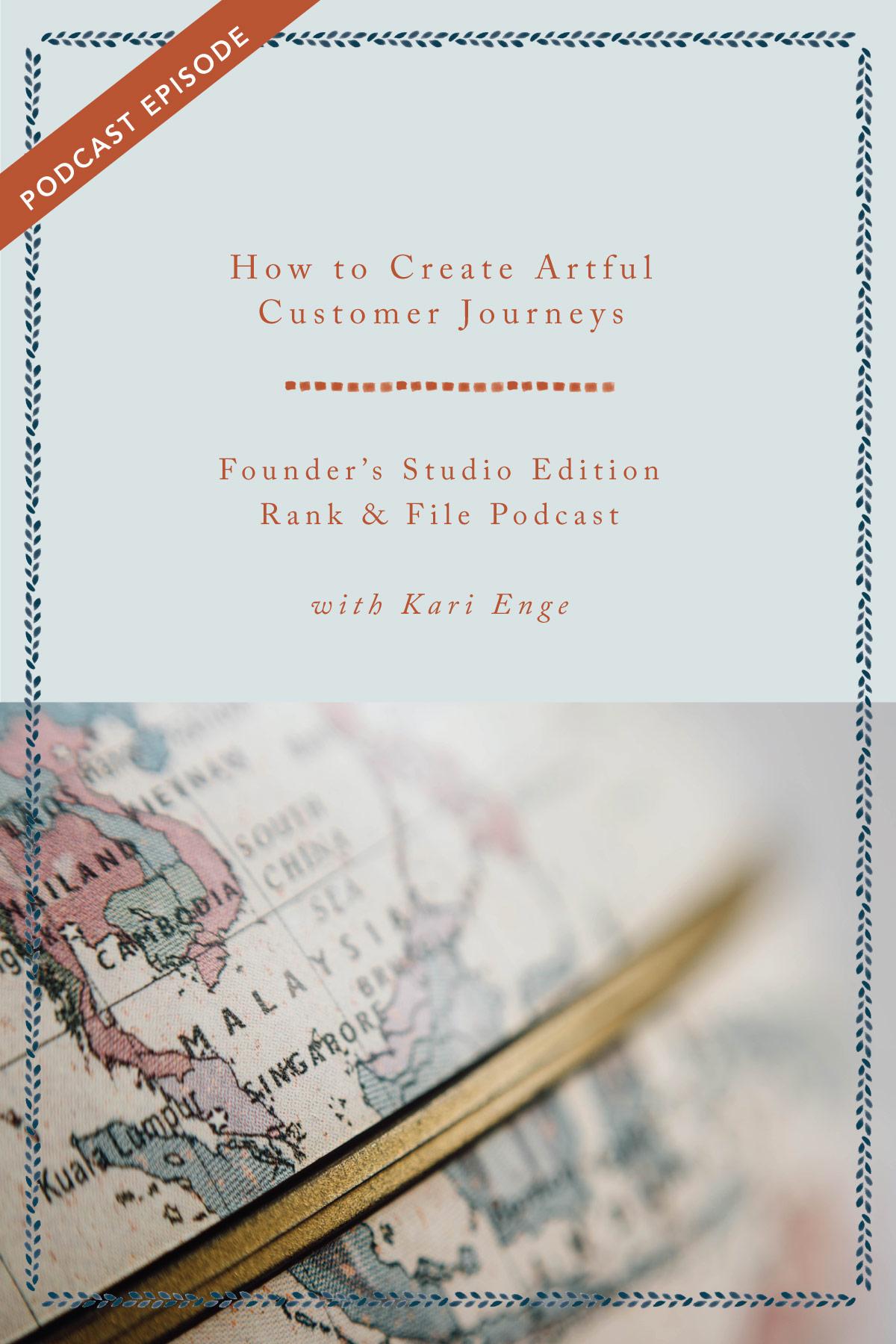 How to Create Artful Customer Journeys   Episode #32 - Rank & File